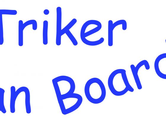 Triker an Board